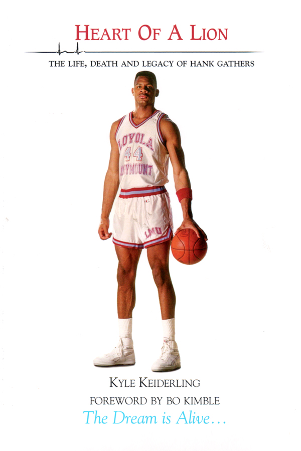 Heart of a Lion - The Life, Death and Legacy of Hank Gathers